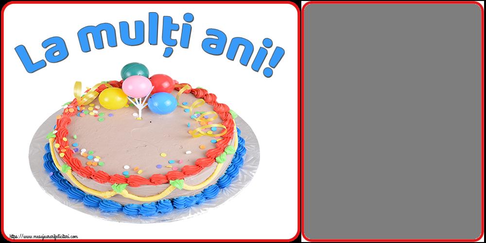 Felicitari personalizate de la multi ani - La mulți ani! - Rama foto de La Multi Ani