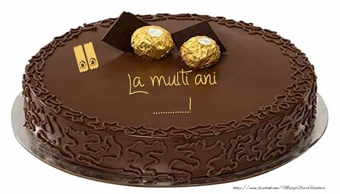 Felicitari personalizate de la multi ani - Tort - La multi ani ......!