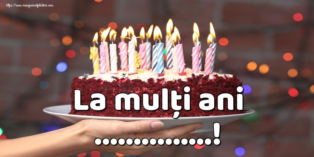 Felicitari personalizate de la multi ani - La mulți ani ...!