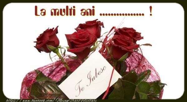 Felicitari personalizate de la multi ani - La multi ani ... !