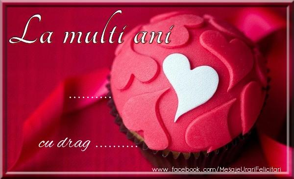Felicitari personalizate de la multi ani - La multi ani ... cu drag ...