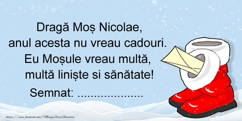 Felicitari personalizate de Mos Nicolae - Scrisoare pentru Mos Nicolae. Semnat: ...