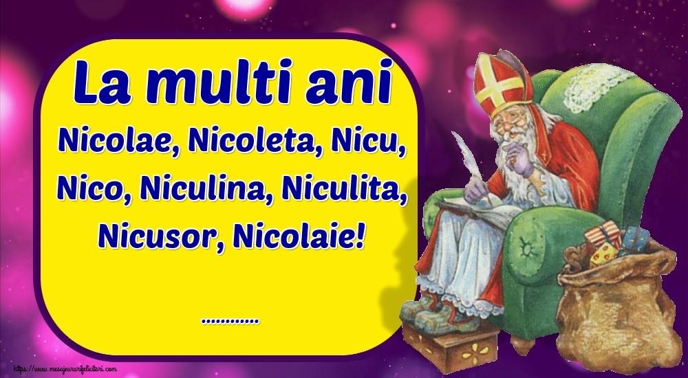 Felicitari personalizate de Mos Nicolae - La multi ani Nicolae, Nicoleta, Nicu, Nico, Niculina, Niculita, Nicusor, Nicolaie! ...