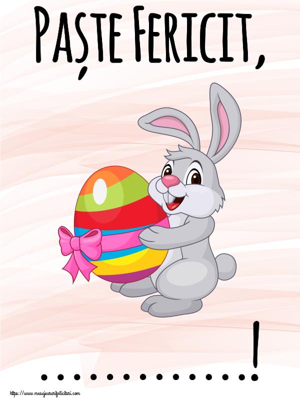 Felicitari personalizate de Paste - Paște Fericit, ...!