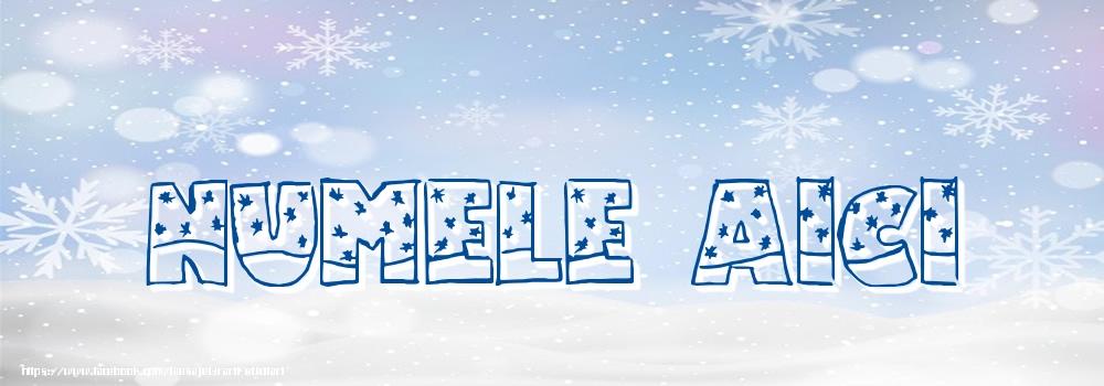 Felicitari personalizate cu numele tau - Imagine cu numele ... - Iarna