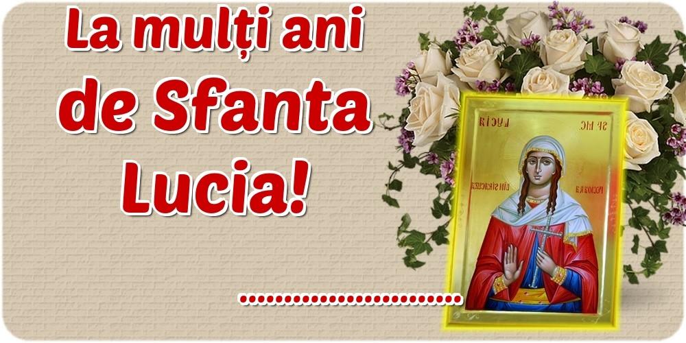 Felicitari personalizate de Sfanta Lucia - La mulți ani de Sfanta Lucia! ...!