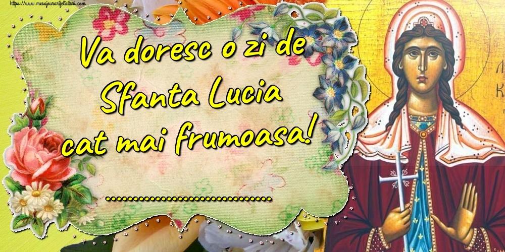Felicitari personalizate de Sfanta Lucia - Va doresc o zi de Sfanta Lucia cat mai frumoasa! ...!