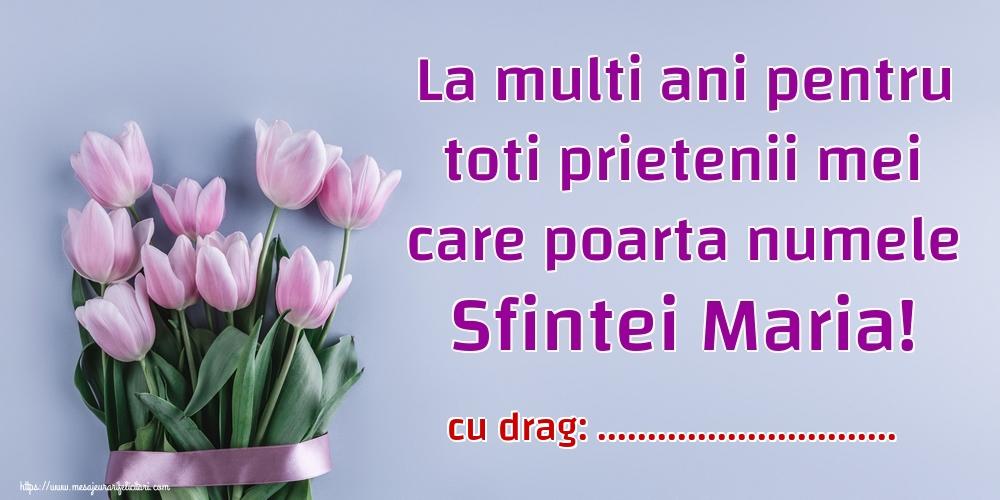 Felicitari personalizate de Sfanta Maria Mica - La multi ani pentru toti prietenii mei care poarta numele Sfintei Maria! ...