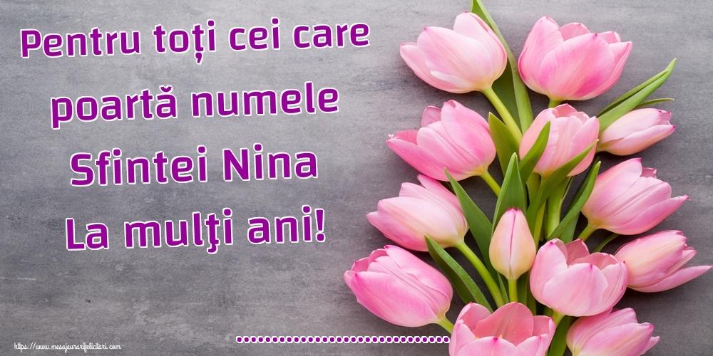 Felicitari personalizate de Sfanta Nina - Pentru toți cei care poartă numele Sfintei Nina La mulţi ani! ...