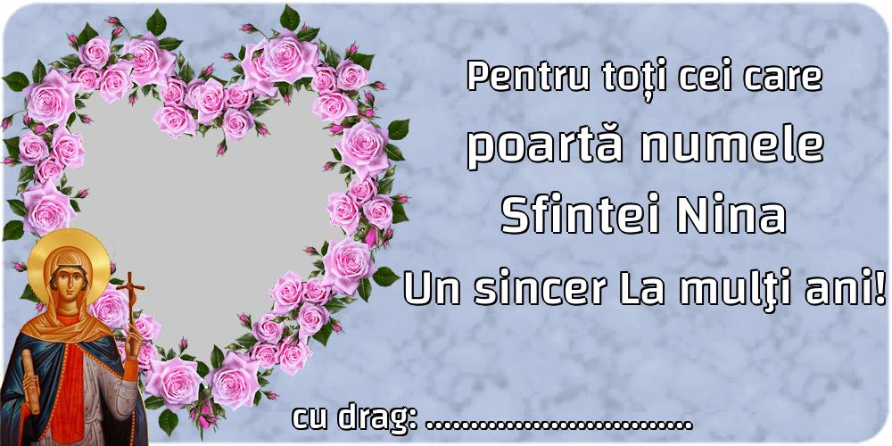 Felicitari personalizate de Sfanta Nina - Pentru toți cei care poartă numele Sfintei Nina Un sincer La mulţi ani! ...
