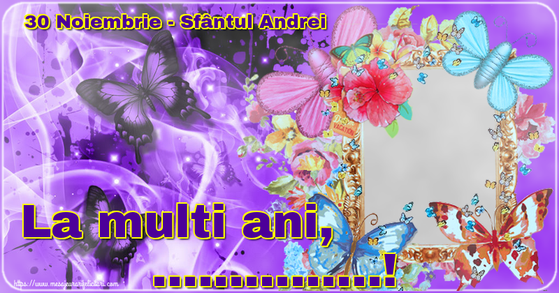 Felicitari personalizate de Sfantul Andrei - 30 Noiembrie - Sfântul Andrei La multi ani, ...! - Rama foto