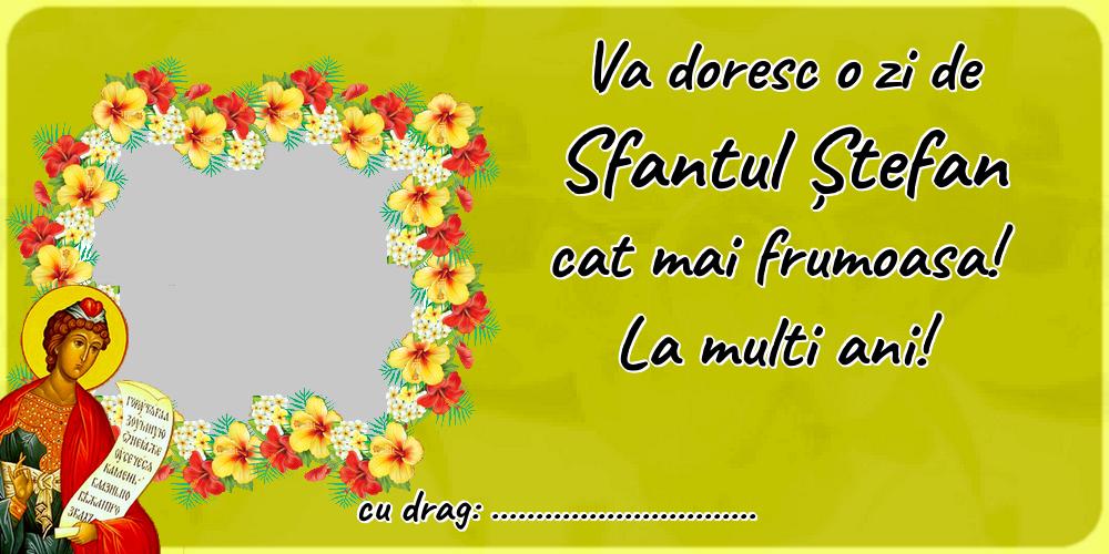 Felicitari personalizate de Sfantul Stefan - Va doresc o zi de Sfantul Ștefan cat mai frumoasa! La multi ani! ...