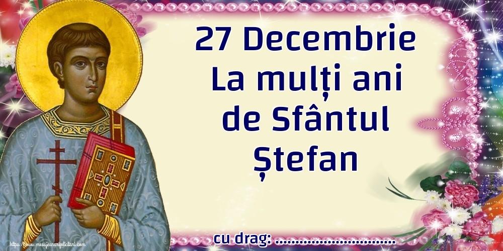 Felicitari personalizate de Sfantul Stefan - 27 Decembrie La mulți ani de Sfântul Ștefan ...