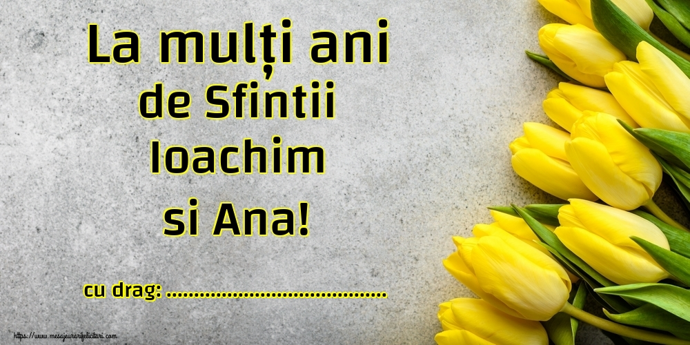 Felicitari personalizate de Sfintii Ioachim si Ana - La mulți ani de Sfintii Ioachim si Ana! ...!