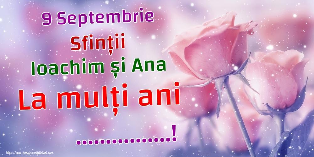 Felicitari personalizate de Sfintii Ioachim si Ana - 9 Septembrie Sfinții Ioachim și Ana La mulți ani ...!