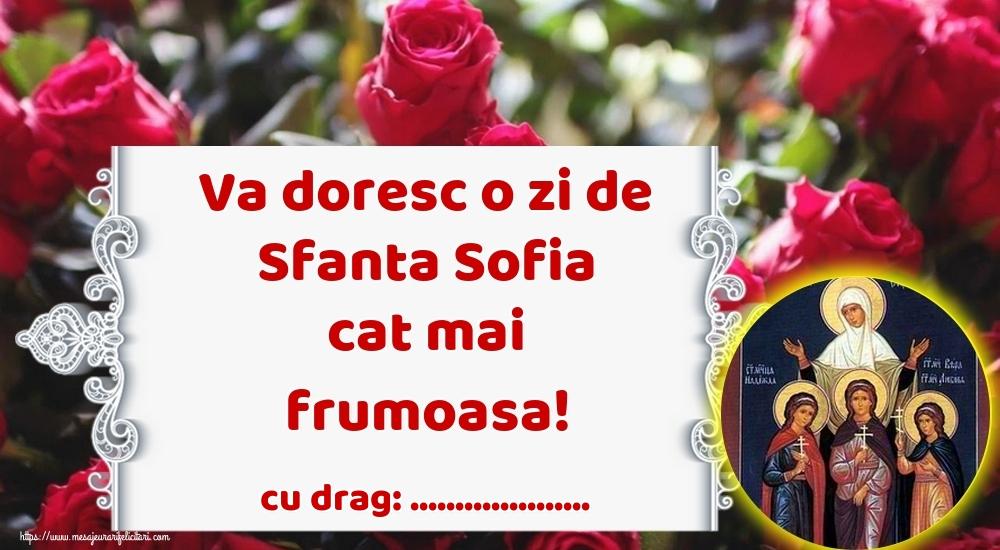 Felicitari personalizate de Sfânta Sofia - Va doresc o zi de Sfanta Sofia cat mai frumoasa! ...!