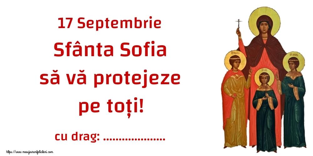 Felicitari personalizate de Sfânta Sofia - 17 Septembrie Sfânta Sofia să vă protejeze pe toți! ...!