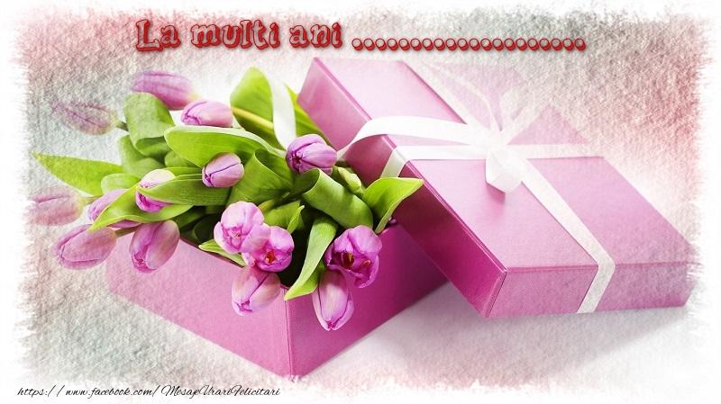 Felicitari personalizate de zi de nastere - La multi ani ...
