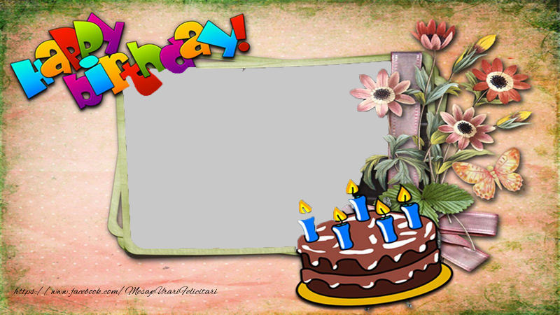 Felicitari personalizate de zi de nastere - Happy birthday