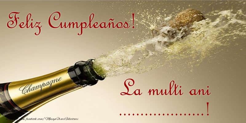 Felicitari personalizate de zi de nastere - Feliz Cumpleaños! La multi ani ...!