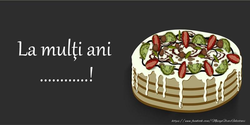 Felicitari personalizate de zi de nastere - La mulţi ani, ...!