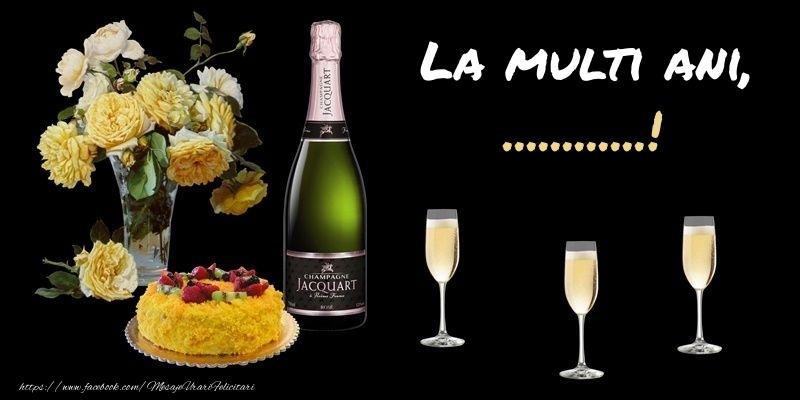 Felicitari personalizate de zi de nastere - Felicitare cu sampanie, flori si tort: La multi ani, ...!