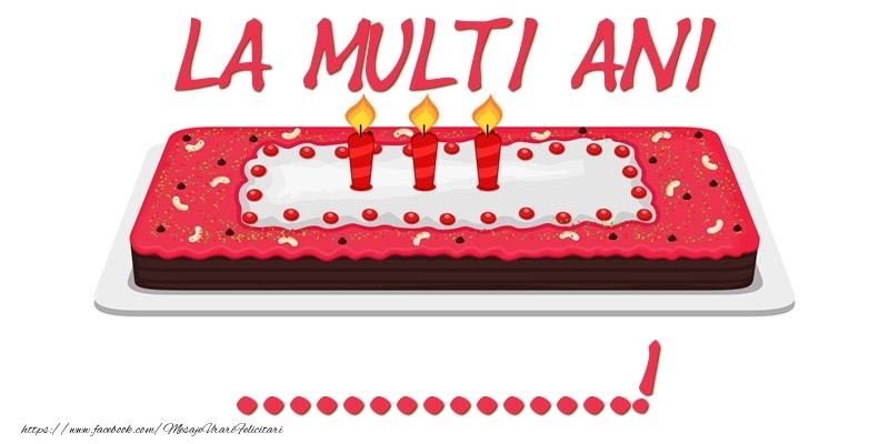 Felicitari personalizate de zi de nastere - Tort La multi ani ...