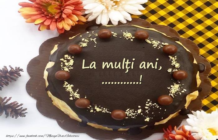 Felicitari personalizate de zi de nastere - La mulți ani, ...! Tort