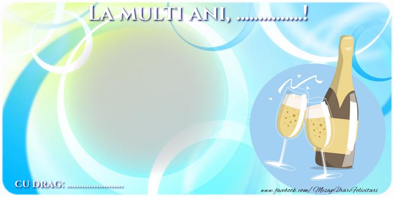 Felicitari personalizate de zi de nastere - La multi ani, ...  ...