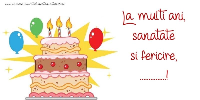 Felicitari personalizate de zi de nastere - La multi ani, sanatate si fericire, ...