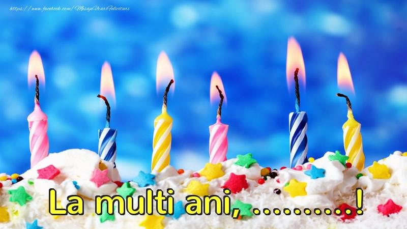 Felicitari personalizate de zi de nastere - La multi ani, ...!