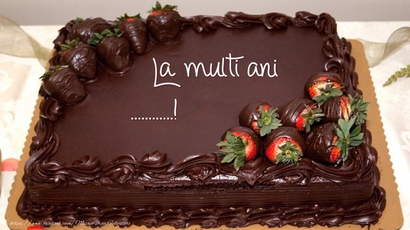 Felicitari personalizate de zi de nastere - La multi ani, ...! - Tort