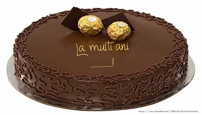 Felicitari personalizate de zi de nastere - Tort - La multi ani ...!