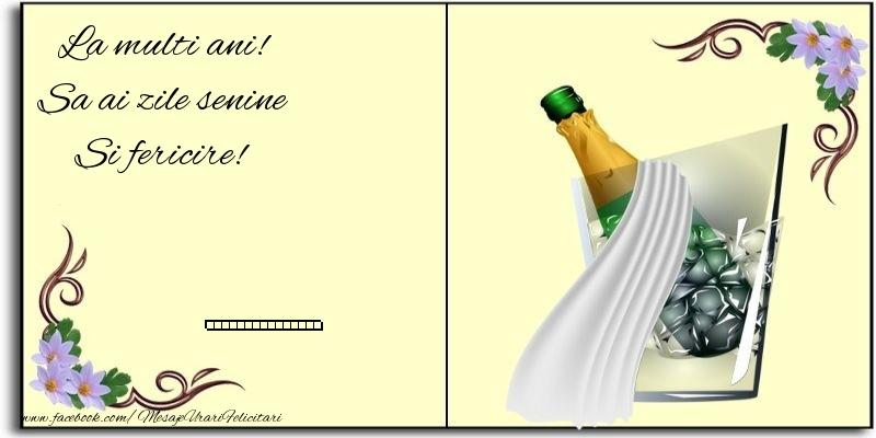 Felicitari personalizate de zi de nastere - La multi ani! Sa ai zile senine Si fericire! ...