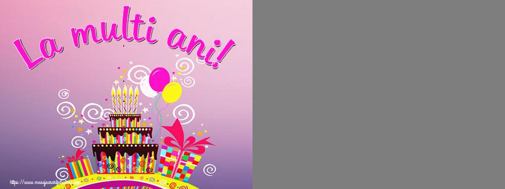Felicitari personalizate de zi de nastere - La multi ani! - Rama foto de Zi de Nastere