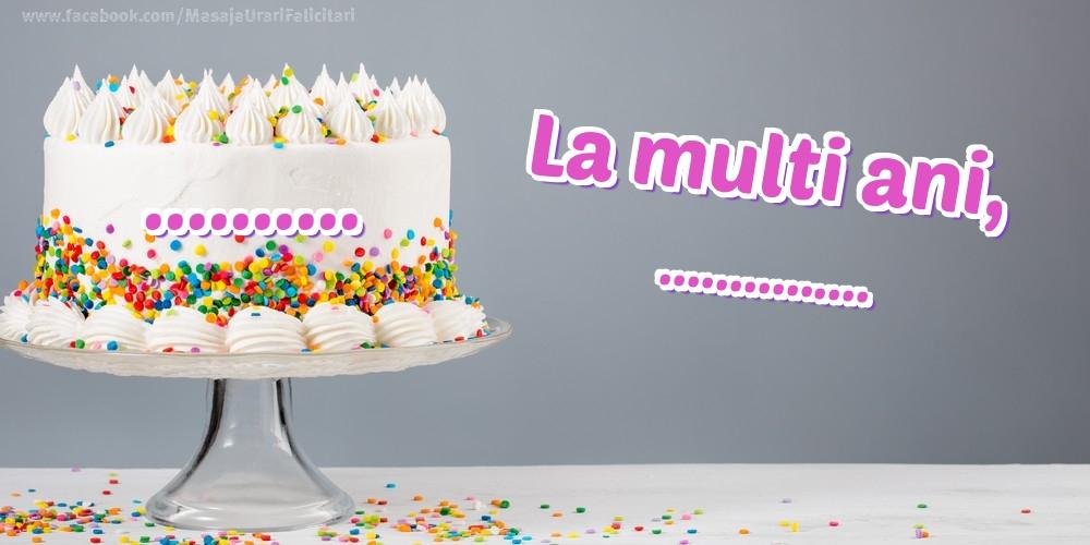 Felicitari personalizate de zi de nastere - La mulți ani, ... ...!