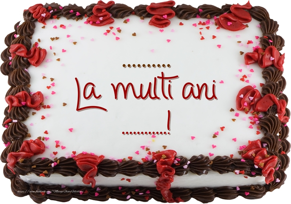 Felicitari personalizate de zi de nastere - ... - La multi ani ...!
