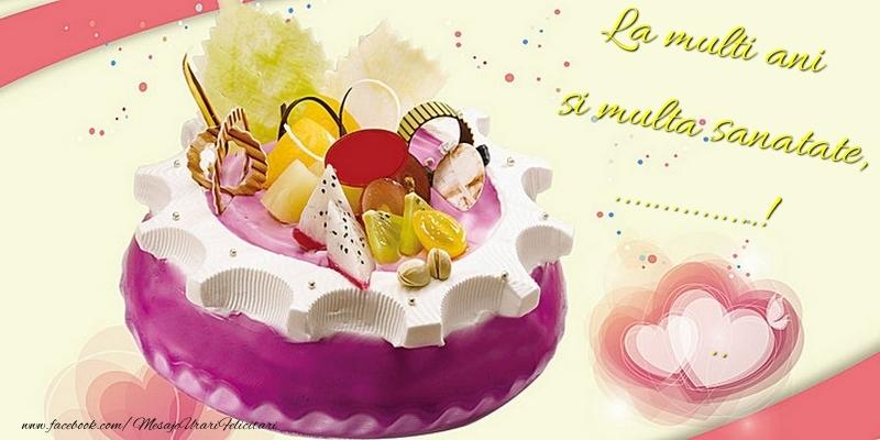 Felicitari personalizate de zi de nastere - La multi ani si multa sanatate, ...  ...!