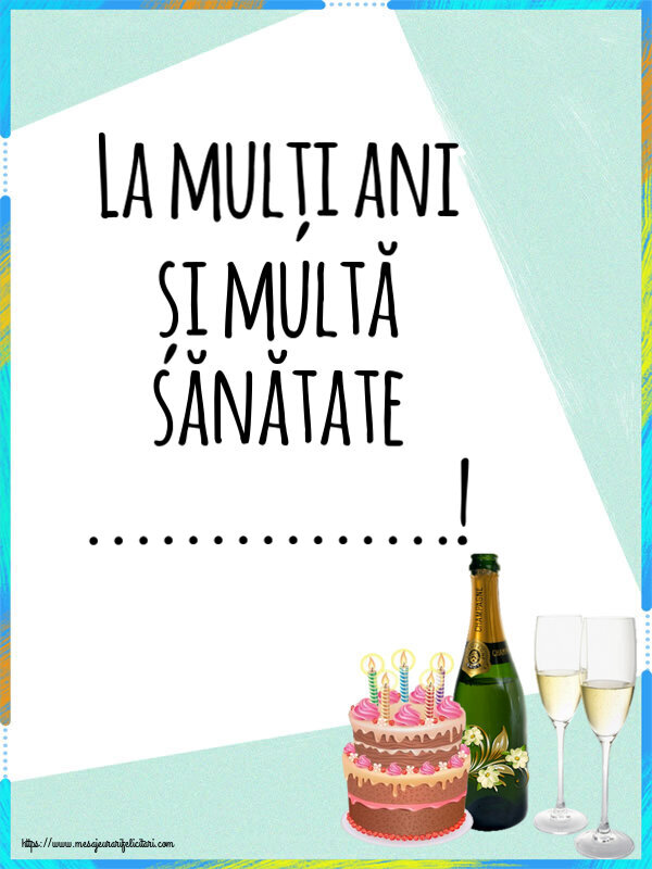 Felicitari personalizate de zi de nastere - La mulți ani și multă sănătate ...!