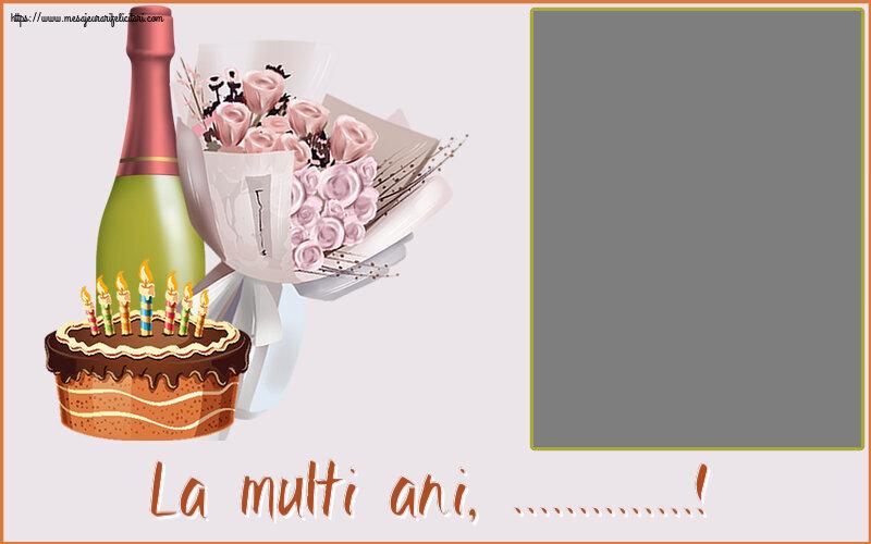 Felicitari personalizate de zi de nastere - La multi ani, ...! - Rama foto