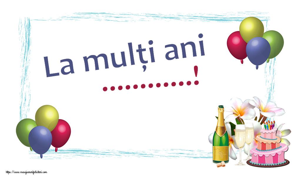 Felicitari personalizate de zi de nastere - La mulți ani ...!