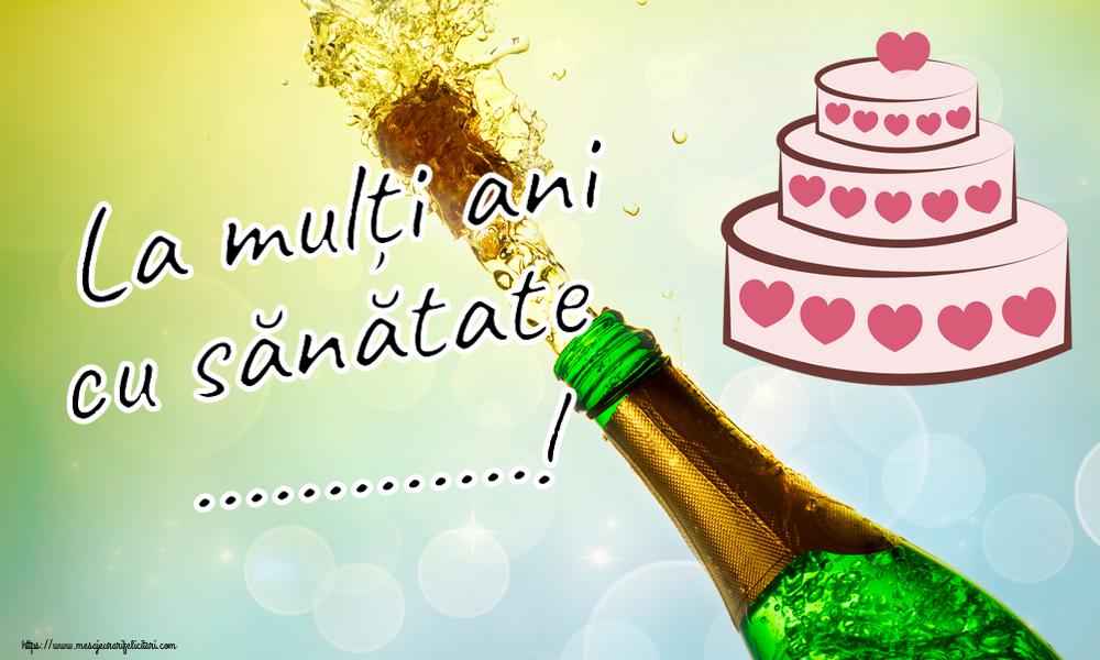 Felicitari personalizate de zi de nastere - La mulți ani cu sănătate ...!