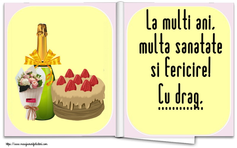 Felicitari personalizate de zi de nastere - La multi ani, multa sanatate si fericire! Cu drag, ...