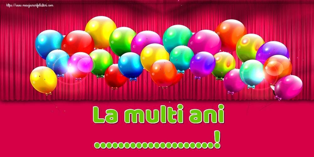 Felicitari personalizate de Ziua Numelui - La multi ani ...!