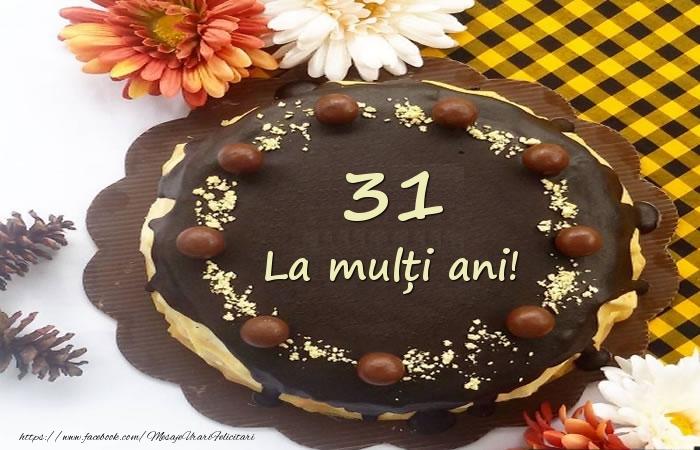 La multi ani,  31 ani!