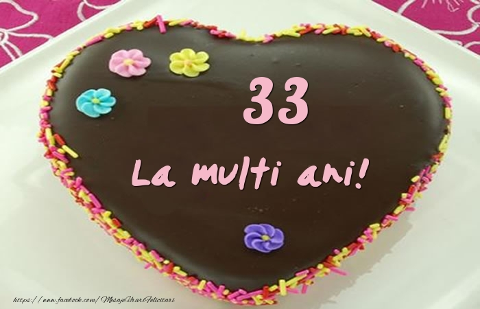 33 ani La multi ani! Tort
