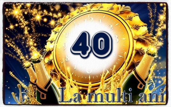 40 ani La multi ani