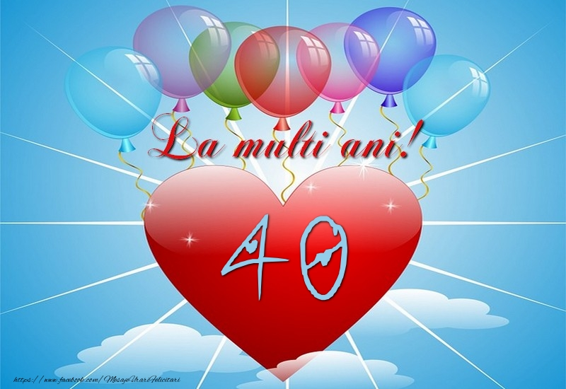 40 ani, La multi ani