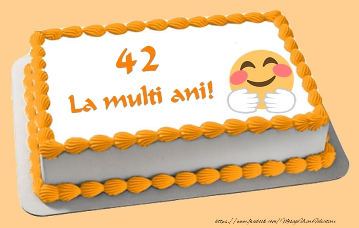 Tort La multi ani 42 ani!
