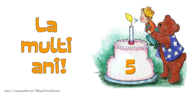 La multi ani! 5 ani
